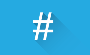 The Importance of using Hashtags
